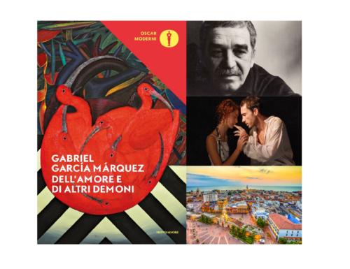 Dell'amore e di altri demoni – Gabriel García Márquez