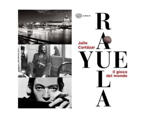 Rayuela, di J.Cortázar – Parte I: il romanzo